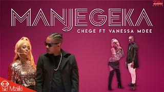 Chege Ft Vanessa Mdee - Manjegeka Official Video [SMS Skiza 6082004 to 811]
