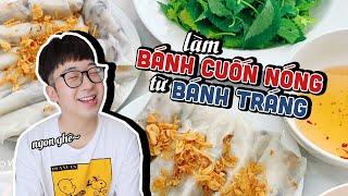 Làm BÁNH CUỐN NÓNG bằng BÁNH TRÁNG // Ninh Cooking Series