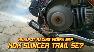 Download Lagu Knalpot Racing Vespa SRP Slincer Trail SE || Aji VAS mp3