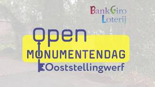 Open Monumentendag Ooststellingwerf: 15 septbember 2019