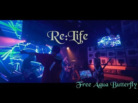 【MV】Free Aqua Butterfly「Re:Life」