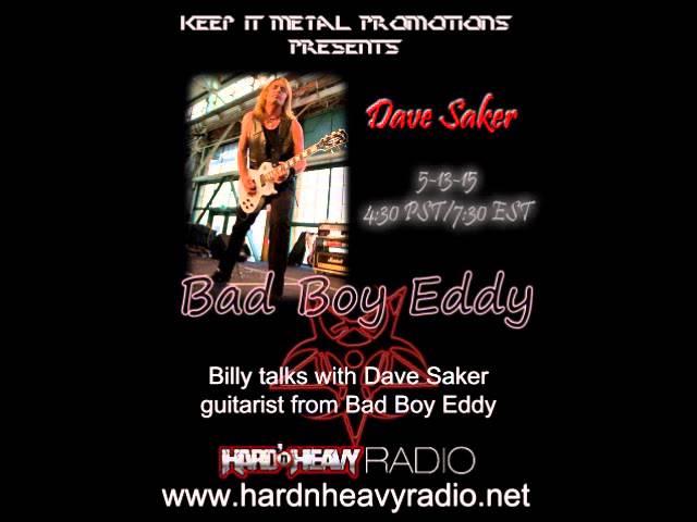Dave Saker/Bad Boy Eddy