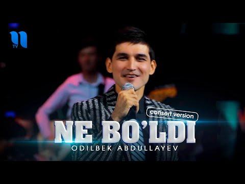 Odilbek Abdullayev - Ne bo'ldi consert version