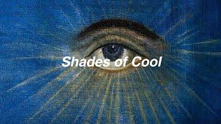 Lana Del Rey // shades of cool [Lyrics]