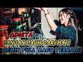 DJ Jangan Jauh Dari Hati - ADISTA Remix FullBass Terbaru ( By Dj Fairuz Remix )