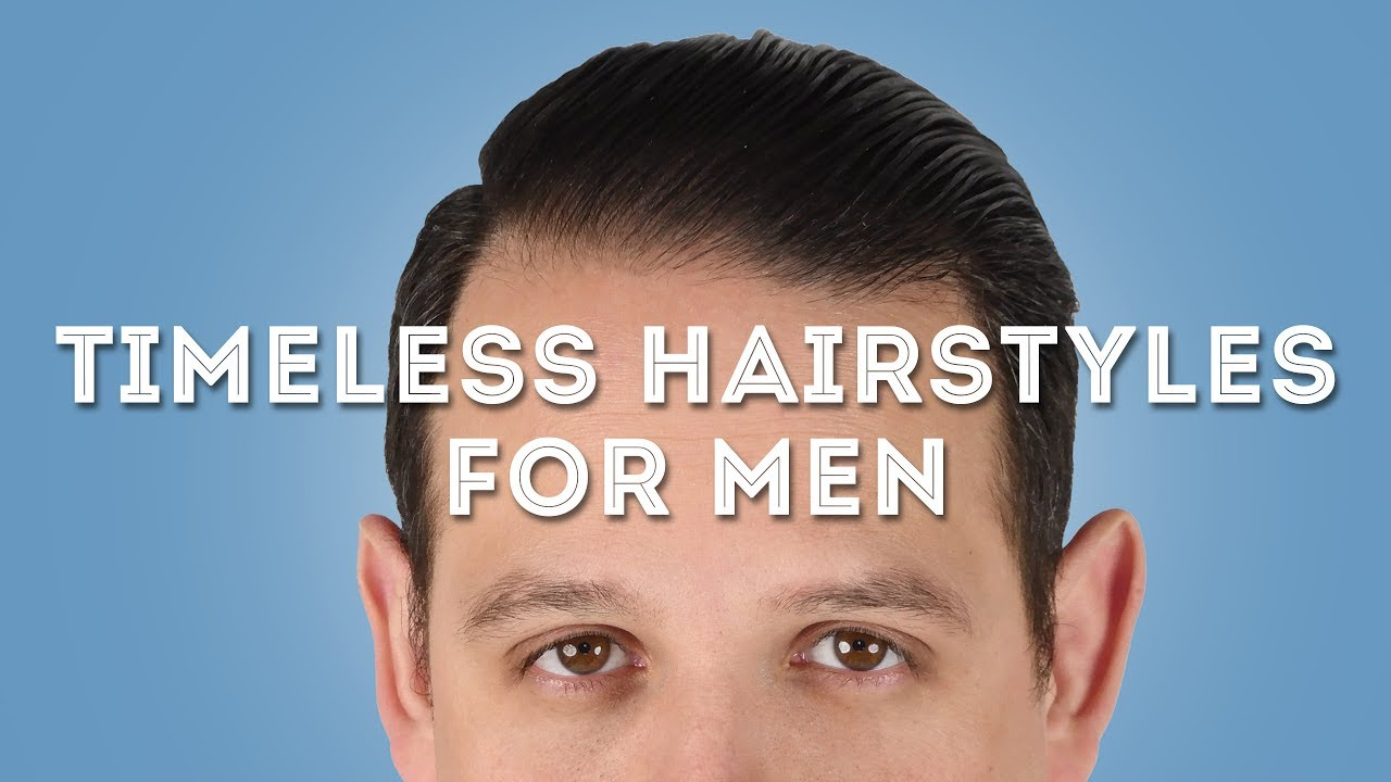 5 Classic & Timelessly Stylish Hairstyles for Men