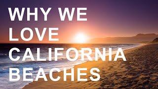 Why We Love California Beaches