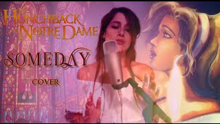 SOMEDAY | The Hunchback Of Notre-Dame (COVER)