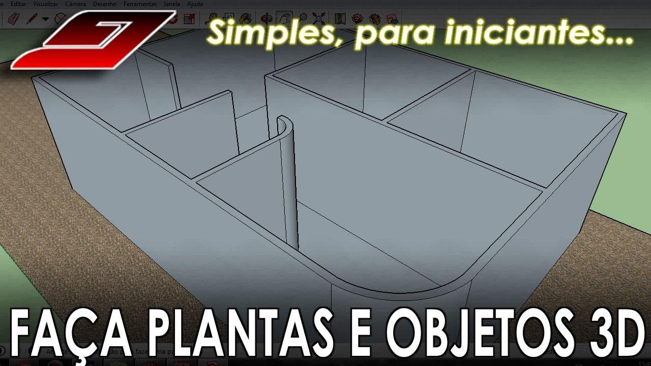 Como fazer a planta da sua casa 3d sketchup para for Simulador de casas 3d gratis