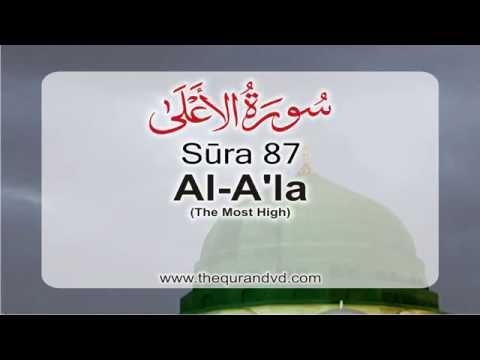 Surah 87 – Chapter 87 Al Ala HD Quran with English translation by Abdullah Yousaf Ali