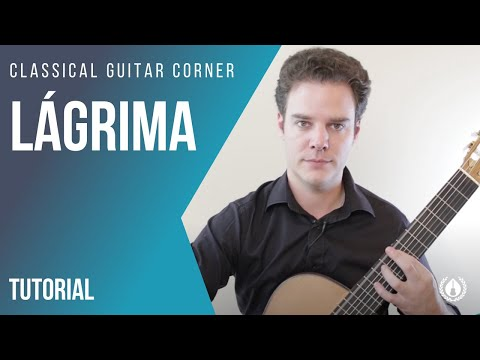Lagrima Classical Guitar Lesson