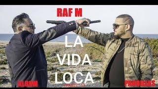 RAF M la vida loca (part1) 2019 (clip officiel)