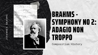 Brahms - Symphony No 2: Adagio Non Troppo