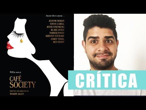 CAFÉ SOCIETY - Crítica - Woody Allen - Opinión #39 - Daniel Rojas