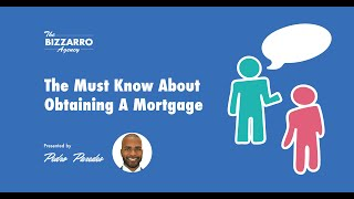 The Must Know About Obtaining A Mortgage