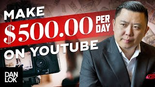 How To Make $500 A Day From YouTube - 3 Ways To Earn Money On YouTube In 2019