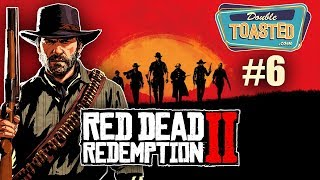 RED DEAD REDEMPTION 2 GAMEPLAY PART 6 | FUNNY MOMENTS - Double Toasted Gaming