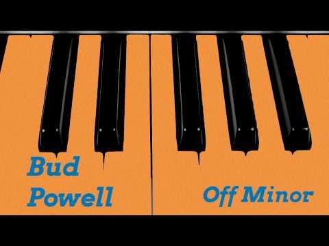 Bud Powell - Off Minor