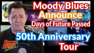 """Moody Blues Announce """"Days of Future Passed"""" 50th Anniversary Tour"""