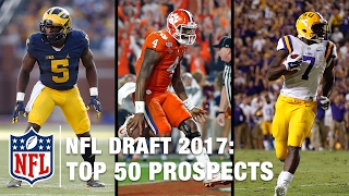 Top 50 2017 NFL Draft Prospects | Move the Sticks on NFL NOW