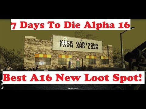 Best loot options 7 days to die