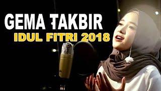 TAKBIRAN 2018 - BUAT YANG TIDAK PULANG KAMPUNG - GEMA TAKBIR IDUL FITRI 2018