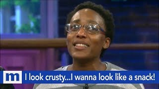 I look crusty...I wanna look like a snack! | The Maury Show