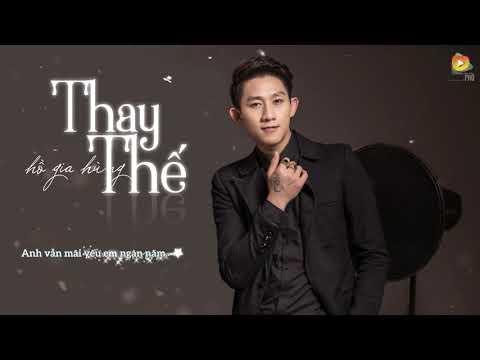 Thay Thế - Hồ Gia Hùng (Audio Official)