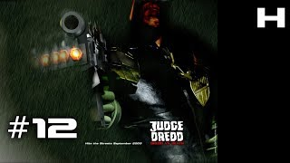 Judge Dredd Dredd vs Death Walkthrough Part 12 [PC]