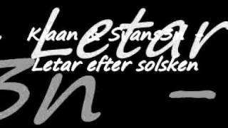 Download Kiaan & Svans3n   Letar efter solsken MP3 song and Music Video