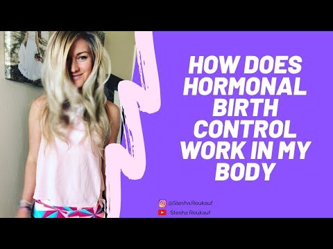 how-does-hormonal-birth-control-work-and-affect-the-body