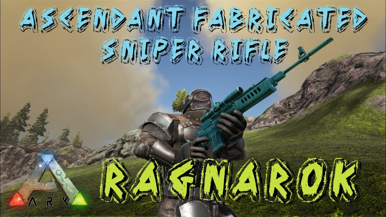 Ark survival evolved ascendant fabricated sniper rifle ark survival evolved ascendant fabricated sniper rifle ragnarok s1e43 malvernweather Choice Image