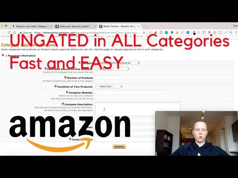 How To Get UNGATED In ALL CATEGORIES On Amazon FBA FAST & EASY