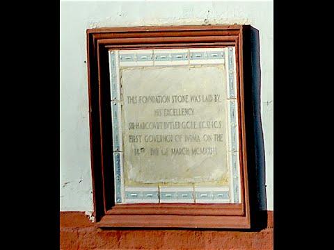 Foundation stone laid by Harcourt Butler — Rangoon