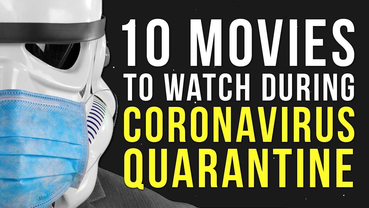 10 Movies To Watch During Your Coronavirus Quarantine Youtube