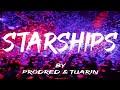 Nicki Minaj - Starships (ProdRed & Tuarin REMIX)