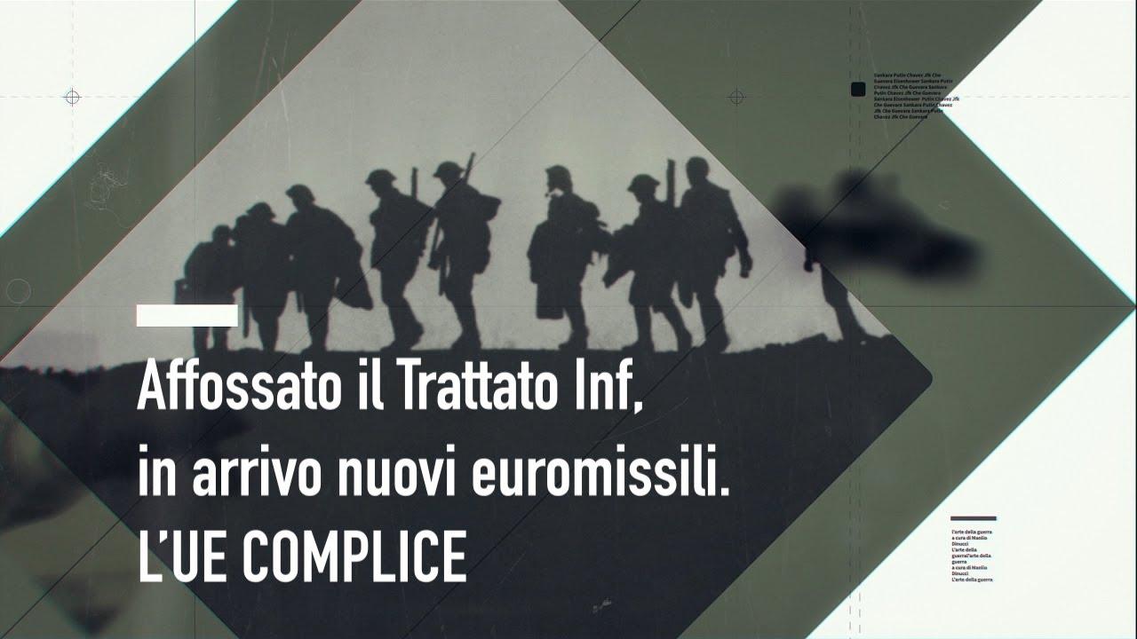 Affossato il Trattato Inf, in arrivo nuovi euromissili. L'Ue complice (IT, FR, SP, PT, RO)