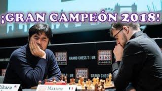 TENEMOS YA UN CAMPEÓN Nakamura vs Vachier Lagrave Chess Grand Tour 2018