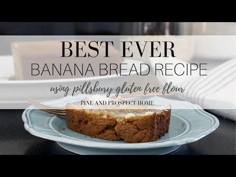 Best Ever Banana Bread Recipe using Pillsbury Gluten Free Flour