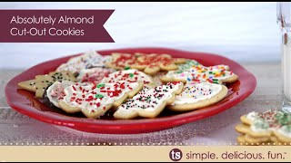Holiday Cookie Recipe: Absolutely Almond Cut-out Cookies