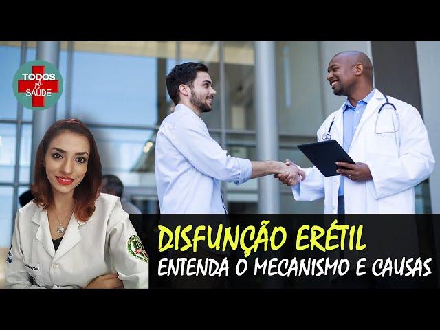DISFUNÇÃO ERÉTIL- Entenda os mecanismos e causas