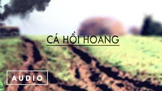 Cá Hồi Hoang - Muông Thú (Audio)