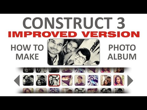 How to Make Photo Album in Construct 3 - Improved version