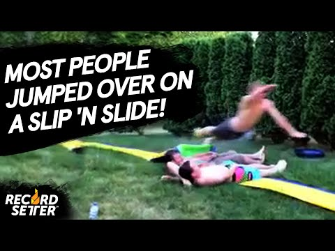 Most People Jumped Over On A Slip n Slide