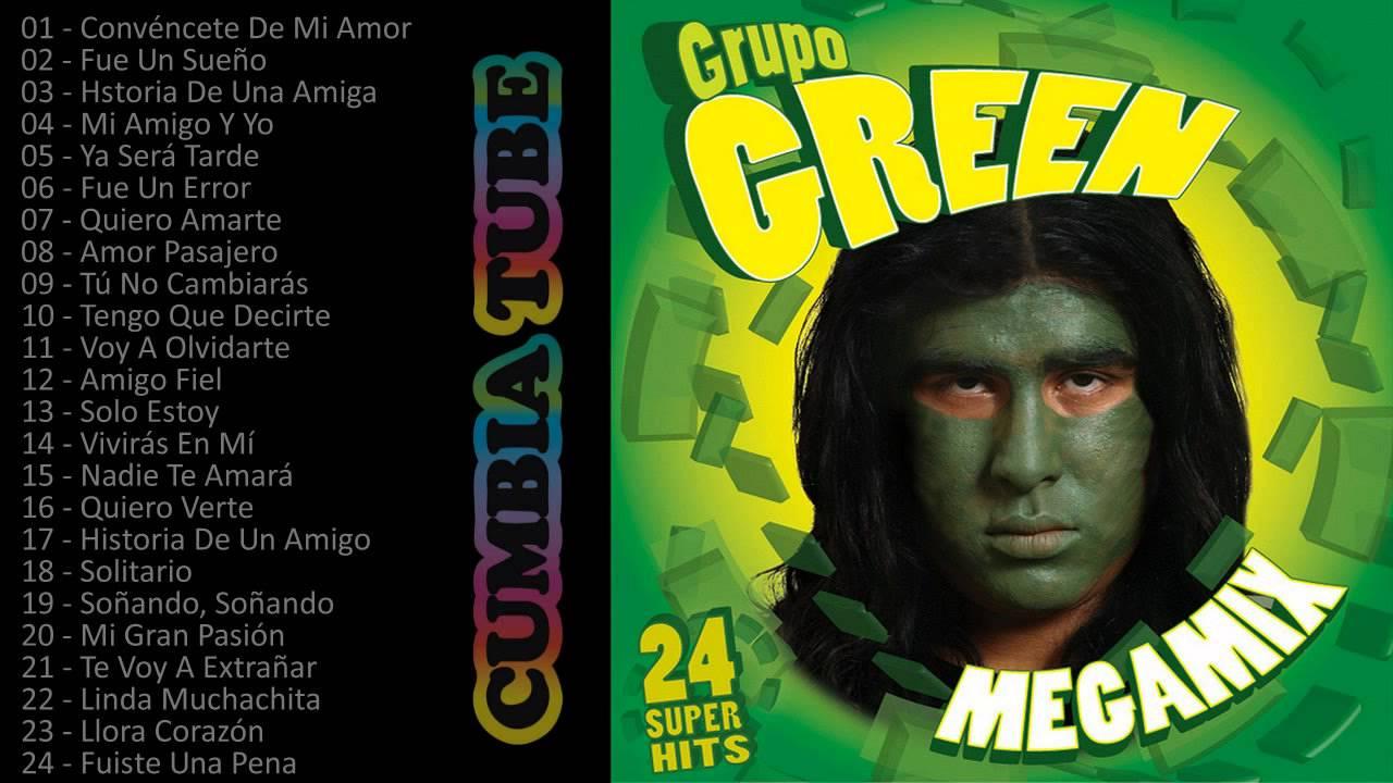 Grupo Green - Megamix Enganchados