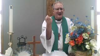 Tenth Sunday After Pentecost Online Worship for Christ UMC, Selinsgrove, PA ~ August 1, 2021