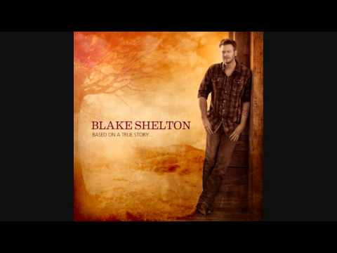 Blake Shelton - Boys' round Here (With Lyrics)