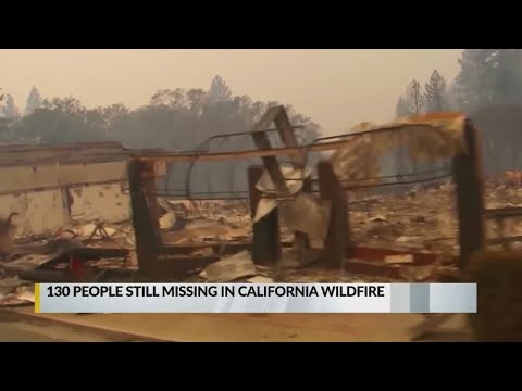 130 unaccounted for after California wildfire