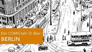 Der COMICtalk 12 über BERLIN