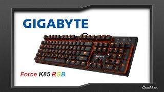 Gigabyte Force K85 RGB - Niezła klawiatura mechaniczna z diodami RGB za 260 złotych